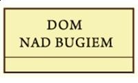 Dom nad Bugiem Bużyska